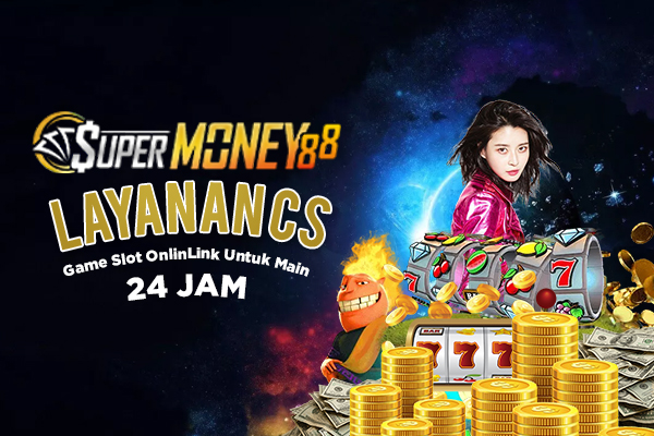 Customer Service Live Chat 24 Jam Game Slot Online di Situs SuperMoney88